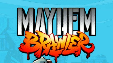 Mayhem Brawler