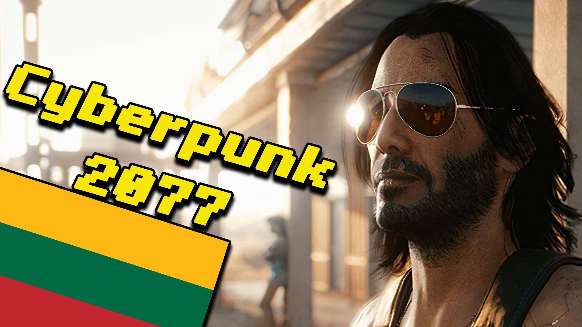 Cyberpunk 2077 - kodėl nereikia preorderinti žaidimų